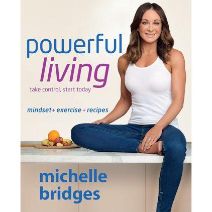 Powerful Living – Mindset + Exercise + Recipes